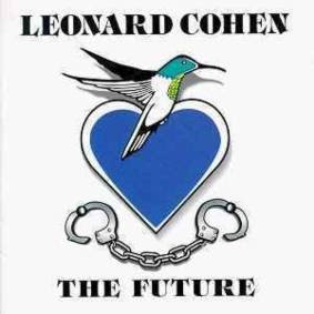 Leonard Cohen - The Future (1992)